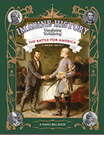 Imagine History: The Battle for America