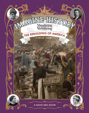 Imagine History: The Rebuilding of America