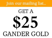 Get a $25 Gander Gold
